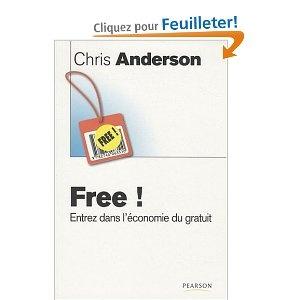 Free ! - Chris Anderson - Toujours intéressant à relire quelques années plus tard