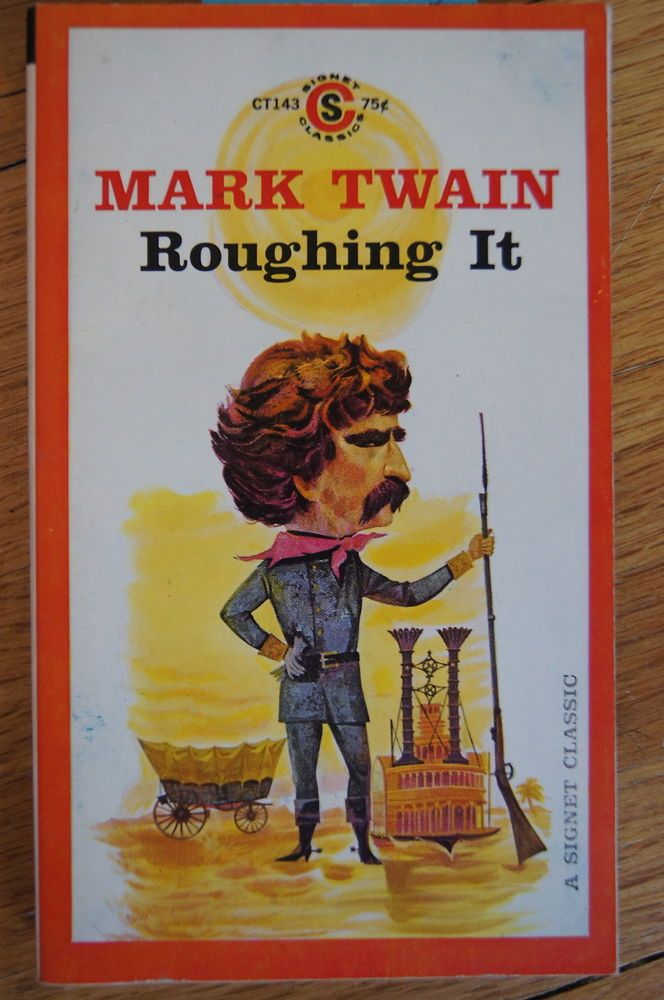 roughing it by mark twain essay Free essay: samuel clemens/mark twain 1835-1910 samuel clemens was born on november 30, 1835 in florida, missouri, the sixth of seven children at the age of.