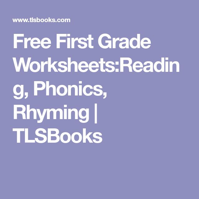 Free First Grade Worksheets:Reading, Phonics, Rhyming | TLSBooks