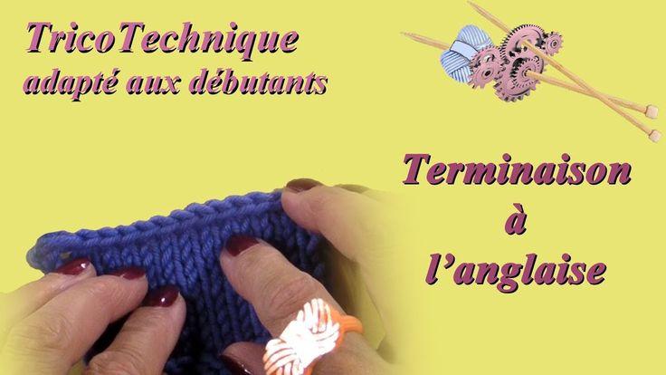Tuto Tricot : Terminaison à l'anglaise | Tuto tricot, Finir un tricot, Tricot débutant