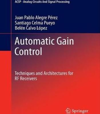 Automatic Gain Control: Techniques And Architectures For Rf Receivers PDF
