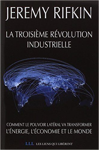 Amazon.fr - La troisième révolution industrielle - Jeremy Rifkin - Livres