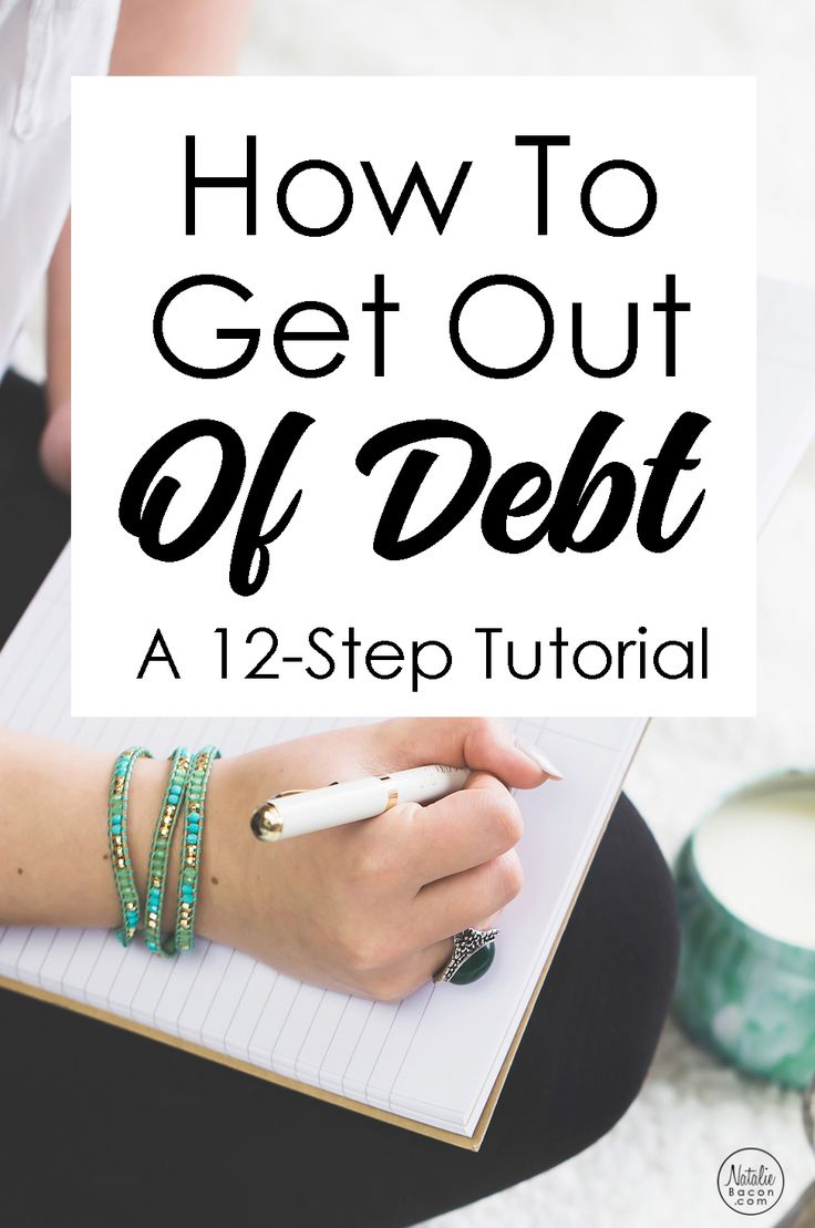 How to Get Out of Debt In 12 Steps | Natalie Bacon