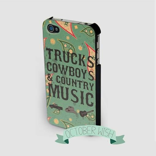 Country Music iPhone case  Trucks, Cowboys and Country Music via https://www.facebook.com/OctoberWish
