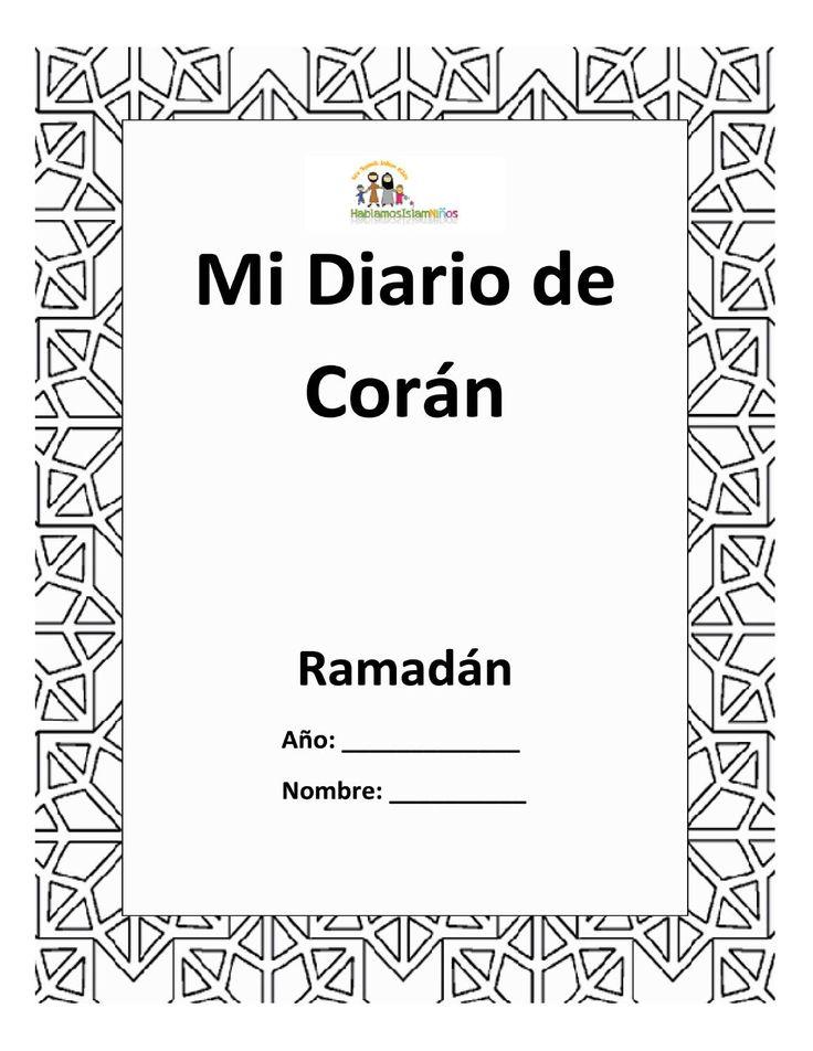 Con este simple diario, usted y sus hijos podrán mantenerse al tanto de su lectura del Corán y su memorización durante el mes de Ramadán, insha'Allah.