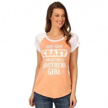 Katydid Hide Your #Crazy And Act Like A #Southern #Girl Fashion Women's T-Shirt only $32.95 at www.katydid.com