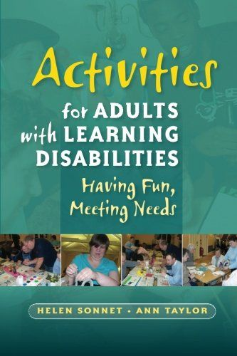Activities for Adults With Learning Disabilities: Having Fun, Meeting Needs:Amazon:Books