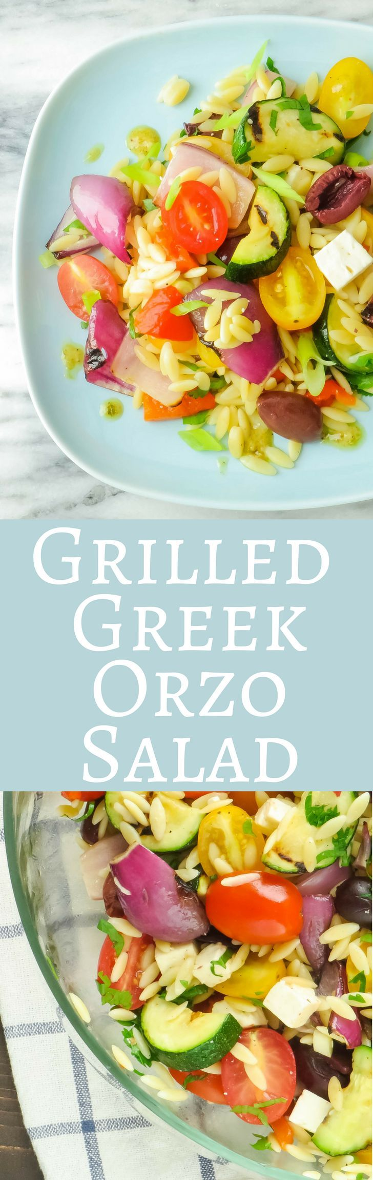 Grilled Greek Orzo Salad | Garlic & Zest