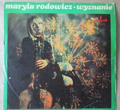 """Maryla Rodowicz /   """"Wyznanie"""", 1972 /   płyta vinyl, longplay/  Utwory:  Jaworowy Most /  Kochaniem, Pragnieniem /  Czy Co Było Między Nami /  Pojednajcie Mu Się / Z Tobą W Górach /  Gdy Piosenka Szła Do Wojska /  Gonią Wilki Za Owcami /  Jak Harnaś Umierał / Niepozorny Pan /  Przyśpiewki Hinduskie /  La Batea / Cena/price: 43 zł/ 10 EUR"""