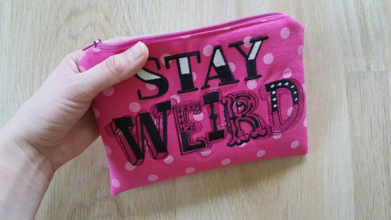 Bright pink makeup purse Stay weird purse cotton pouch with
