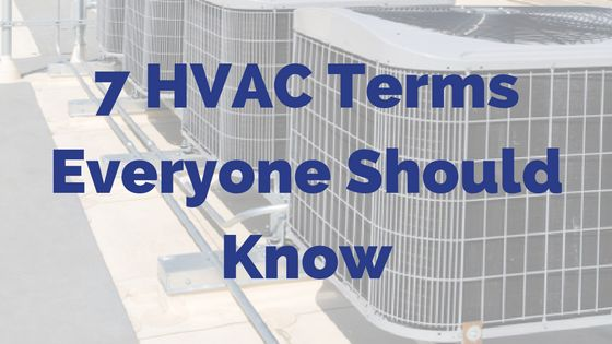 7 Air Conditioning Terms You Should Know  https://www.airboca.com/hvac-terms-to-know/