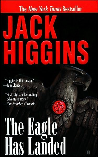 The Eagle Has Landed by Jack Higgins - Hitler's plot to capture Winston Churchill