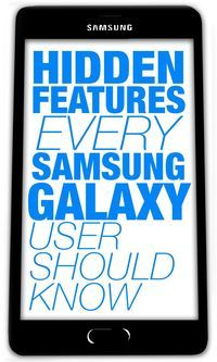 Here are eight hidden features exclusive to Samsung's Galaxy smartphone.
