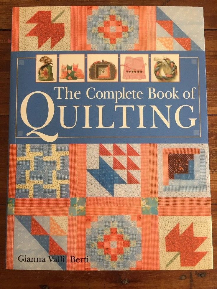 The Complete Book of Quilting  Gianna Valli Berti Like New Quilts Craft Sewing 9781782211648 | eBay