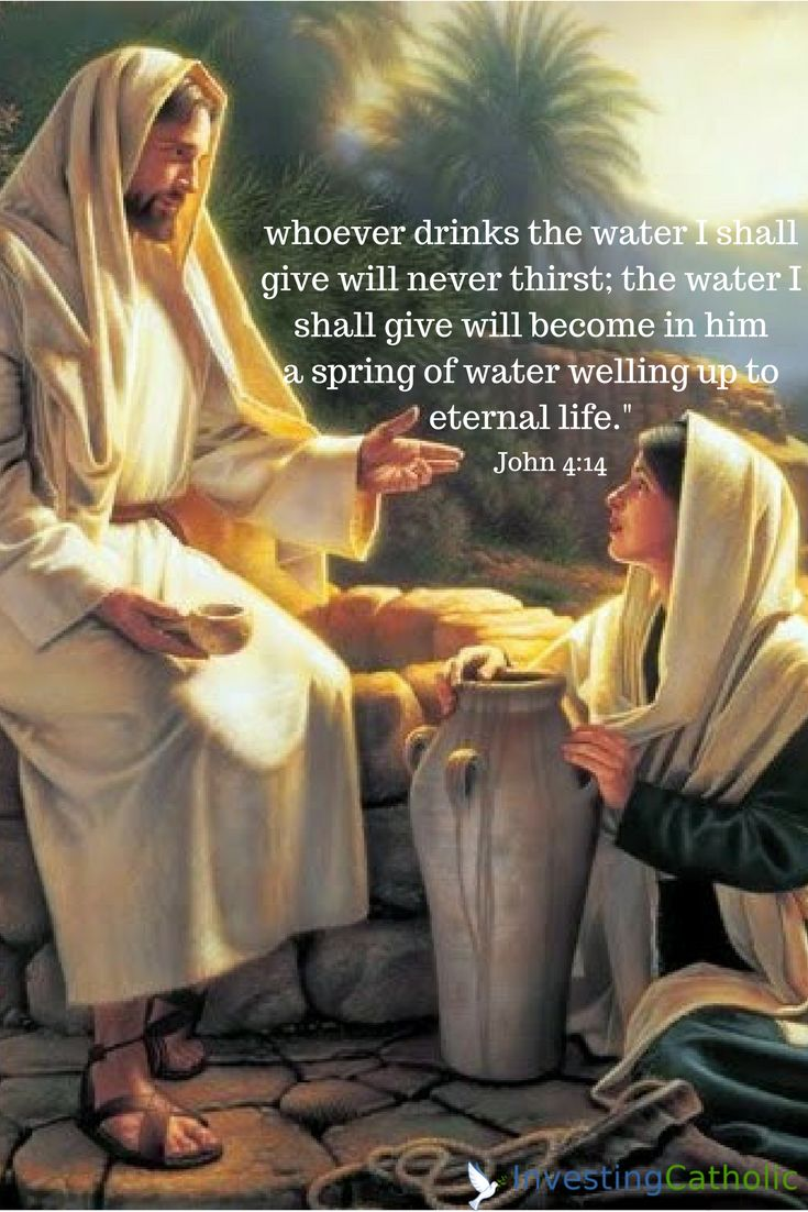 From the Gospel for the third Sunday of Lent - Jesus and the Samaritan Woman. Jesus gives us His life-giving water (sanctifying grace) through the sacraments, especially through worthy reception of Holy Communion and Confession. Are we drinking this life-giving water? #Catholic #Jesus #Lent2017 #confession #eucharist #prayer #finance #investing #usccb #sri #esg