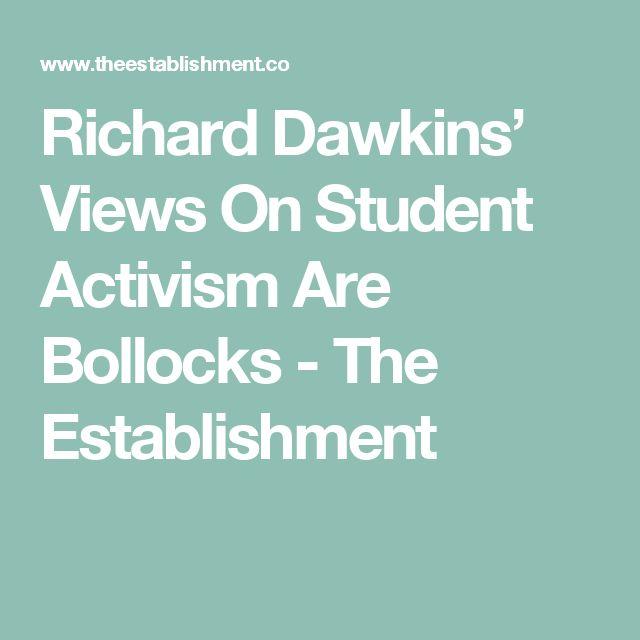 Richard Dawkins' Views On Student Activism Are Bollocks - The Establishment