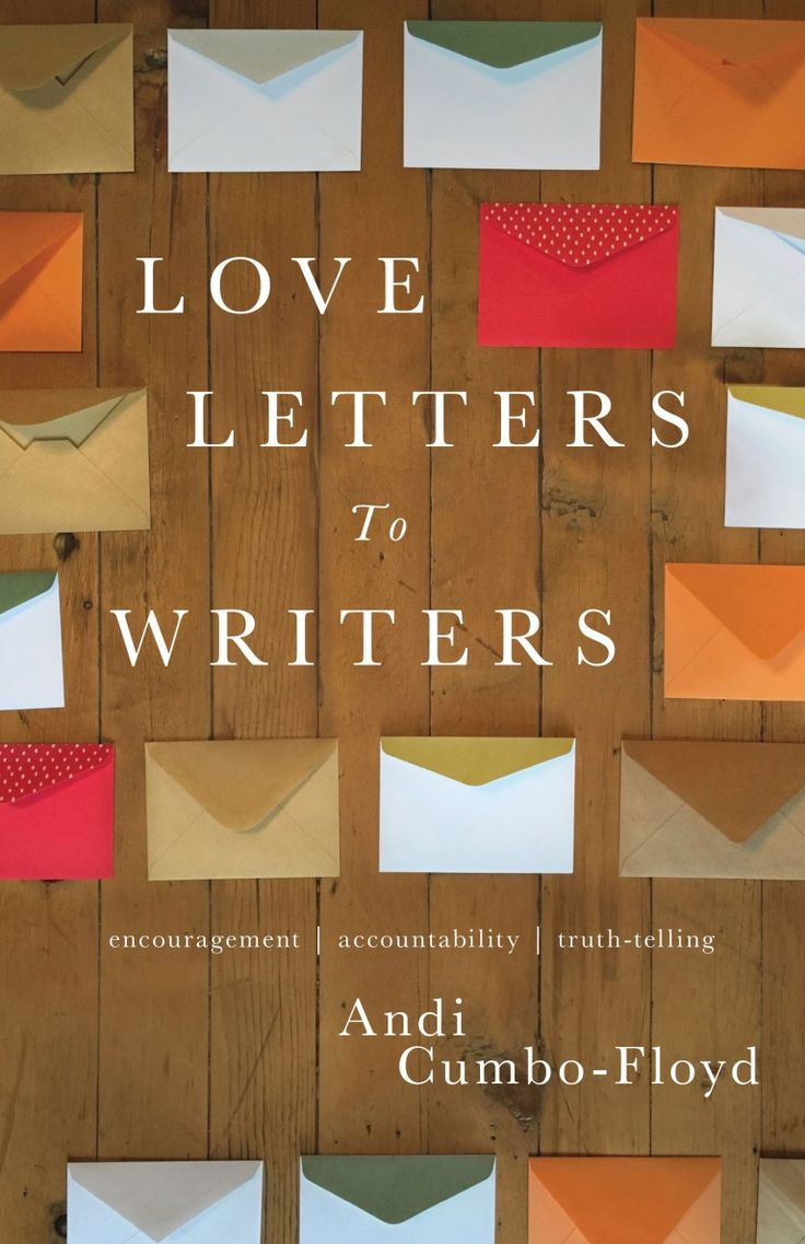 You Gotta Love This Writing with Andi Cumbo-Floyd (Love Letters To Writers)