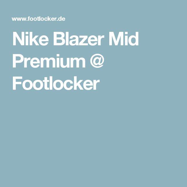 Nike Blazer Mid Premium @ Footlocker