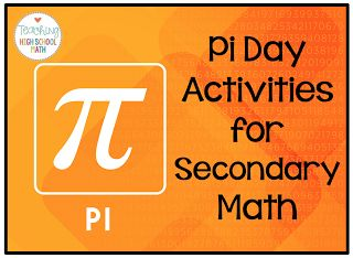 Pi Day Activities For Secondary Math