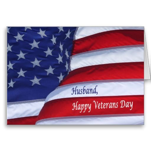 21 best american patriotism images on pinterest flags happy veterans day veteransday flag husband greetingcard tell that special person serving our publicscrutiny Image collections