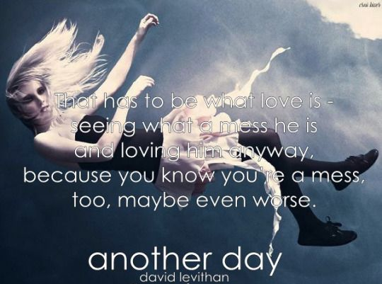 Image result for another day david levithan quotes