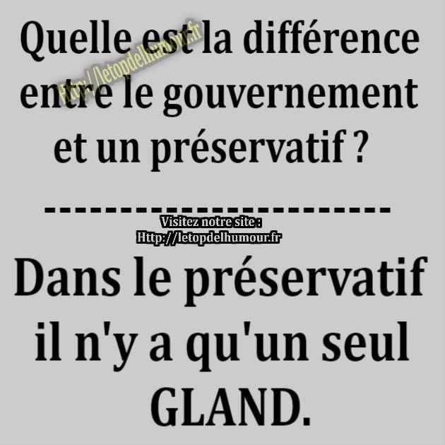 La différence entre le gouvernement et un préservatif.