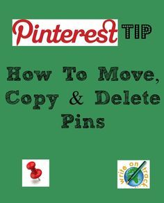 Pinterest Tip: How To Move, Copy and Delete Pins