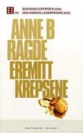 Eremittkrepsene - Anne B. Ragde