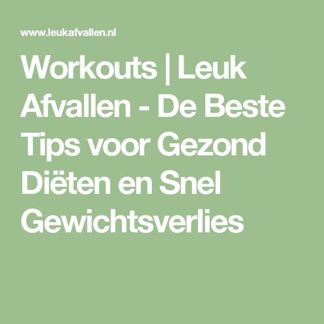 Workouts | Leuk Afvallen - De Beste Tips voor Gezond Diëten en Snel Gewichtsverlies