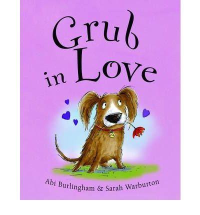 Grub In Love: Abiburlingham, In Love, Grubs Behav, Pictures Books, Finding Grubs, Children Books, Ruby Finding