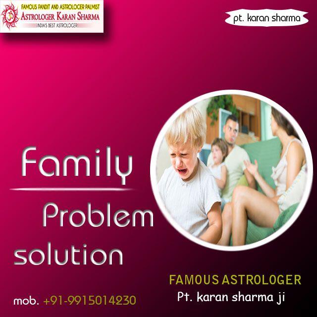 Family Problem Solution Pt.Karan Sharma. Please visit us- www.a1astrology.com