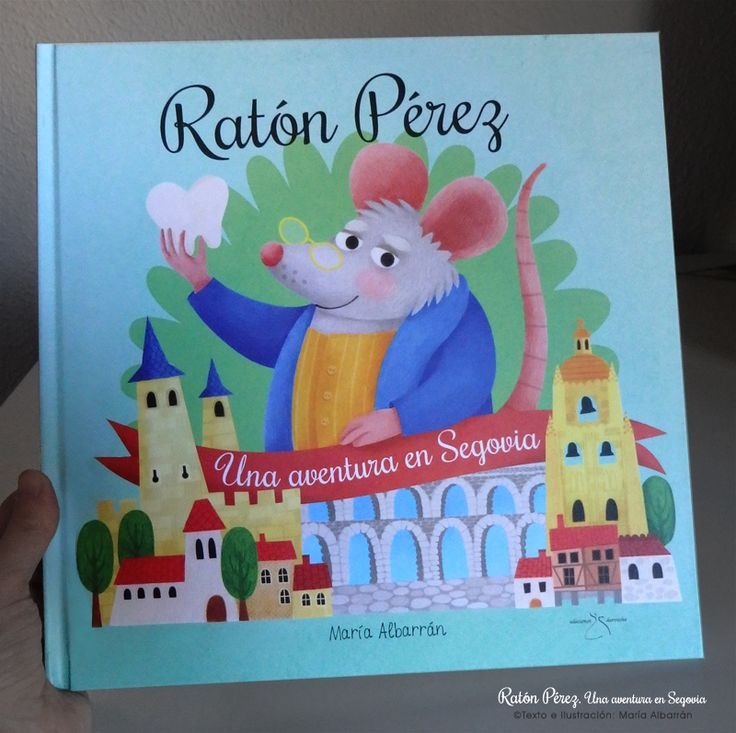 "¿Qué pasa cuando el ratoncito Pérez recoge los dientes de los niños? ""Ratón Pérez"". Texto e Ilustración: María Albarrán©  ////  ""Pérez the Mouse""  tells the story of the Spanish Tooth Fairy. A children's book that reveals the secrets of one of the most popular fairytale's characters. Text & Illustrations: María Albarrán©   ///  #PereztheMouse #RatoncitoPerez #Mouse #LittleMouse #Ratón #Illustration #Ilustración #childrensbook #fairytale #toothfairy #segovia #tale #cuento #albumilustrado"