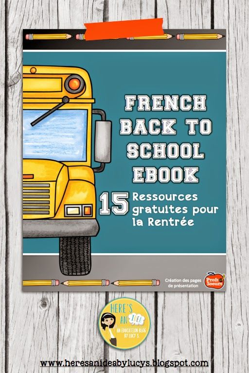 Free French Back-to-School eBook - La rentrée - eBook with 15 FREE French educational resources