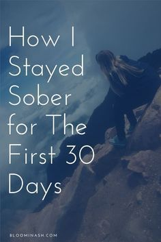 How I Stayed Sober for The First 30 Days