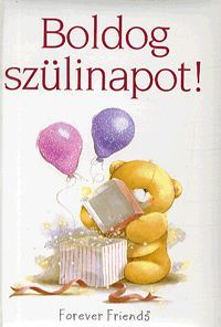 Boldog szülinapot! Könyv - Dalnok Kiadó Ára: 1.299,- Ft