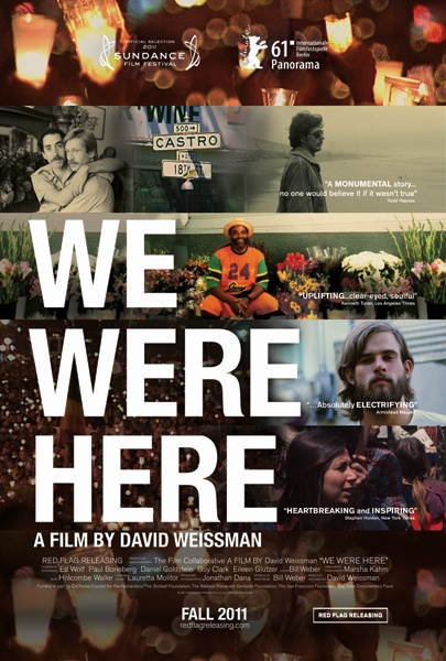 We Were Here (2012) - a heartbreaking documentry about aids.