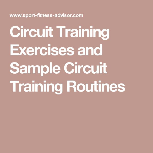 Circuit Training Exercises and Sample Circuit Training Routines