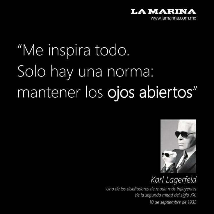 Palabras llenas de sabiduría de Karl Lagerfeld uno de los diseñadores de moda más influyentes.