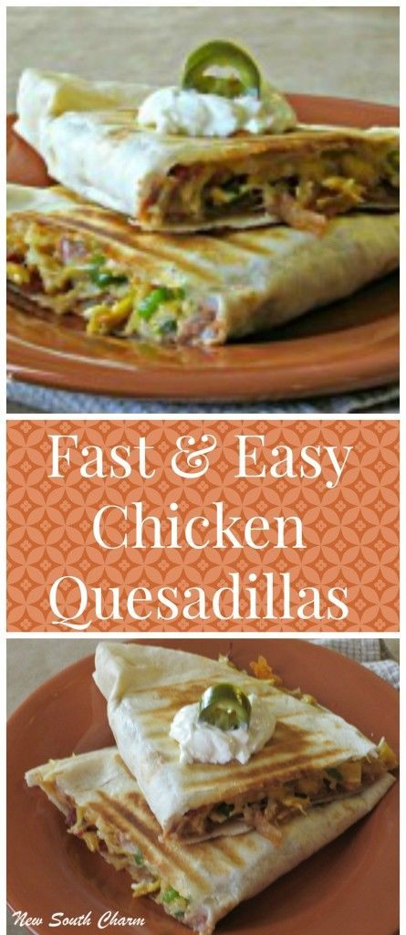 Fast and Easy Chicken Quesadillas