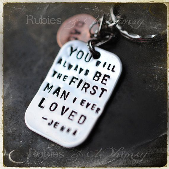 First man I Ever Loved, Personalized Gift For Father, Dad, Father of the Bride, Gift Keychain, In Law Gift , Fathers Day By rubiesandwhimsy