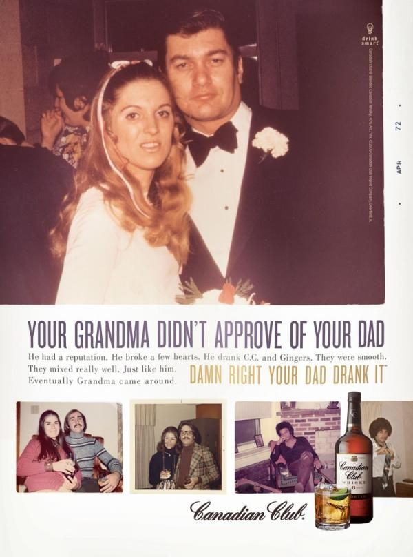 Canadian Club - Your Grandma Didn't Approve of Your Dad
