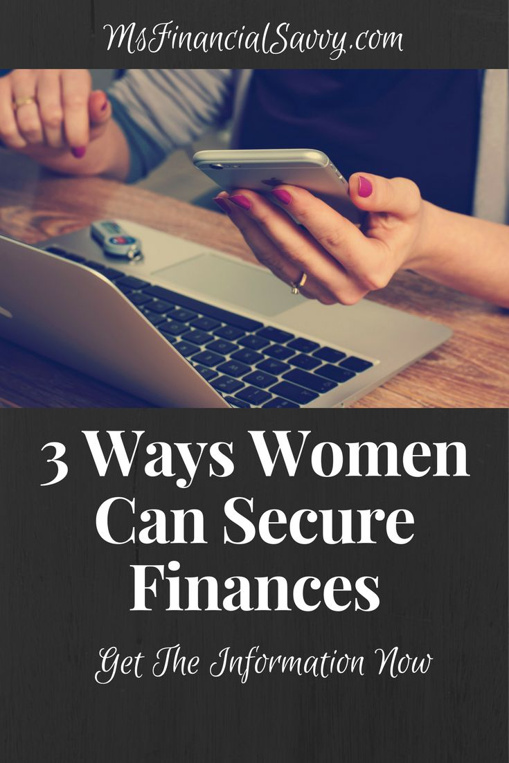 3 Ways Women Can Secure Finances
