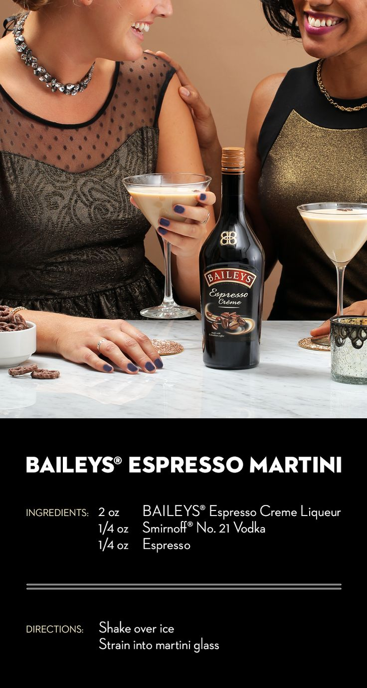 When the seasons change, it's time to give your favorite cocktail a little twist! Transition to our favorite new fall recipe: the Baileys Espresso Martini! Shake 2 oz. Baileys Espresso Creme, 1/4 oz. Smirnoff No. 21 Vodka, 1 shot cold espresso, and add coffee beans for garnish. And while you're at it, be sure to share with your girlfriends!