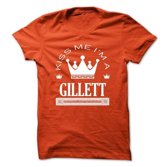 TO2803_1  Kiss Me I Am GILLETT Queen Day 2015 #name #tshirts #GILLETT #gift #ideas #Popular #Everything #Videos #Shop #Animals #pets #Architecture #Art #Cars #motorcycles #Celebrities #DIY #crafts #Design #Education #Entertainment #Food #drink #Gardening #Geek #Hair #beauty #Health #fitness #History #Holidays #events #Home decor #Humor #Illustrations #posters #Kids #parenting #Men #Outdoors #Photography #Products #Quotes #Science #nature #Sports #Tattoos #Technology #Travel #Weddings #Women