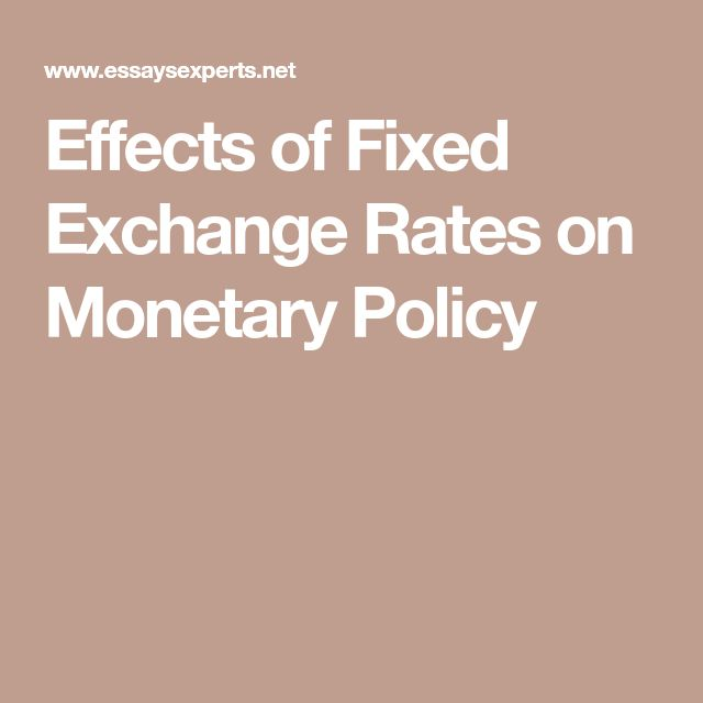 Effects of Fixed Exchange Rates on Monetary Policy