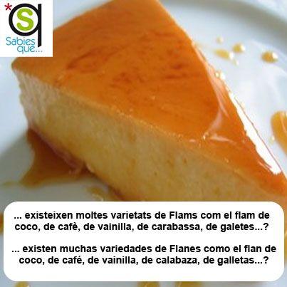 Existen muchas variedades de #Flanes como el flan de coco, de café, de vainilla, de calabaza, de galletas... / Existeixen moltes varietats de #flams com el flam de coco, de cafè, de vainilla, de carbassa, de galetes...