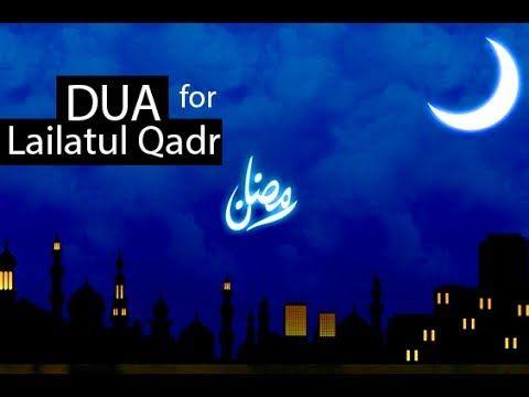 BEST DUA FOR Laylatul Qadr RAMADAN 2017 ᴴᴰ - Must Listen!!!!