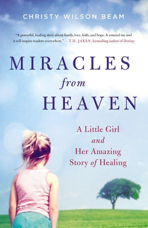 Miracles from Heaven book by Christy Beam