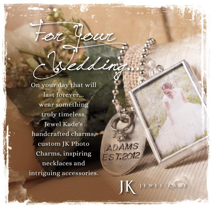 For the bride - Jewel Kade's photo charm.  It's an heirloom to pass on to future generations.