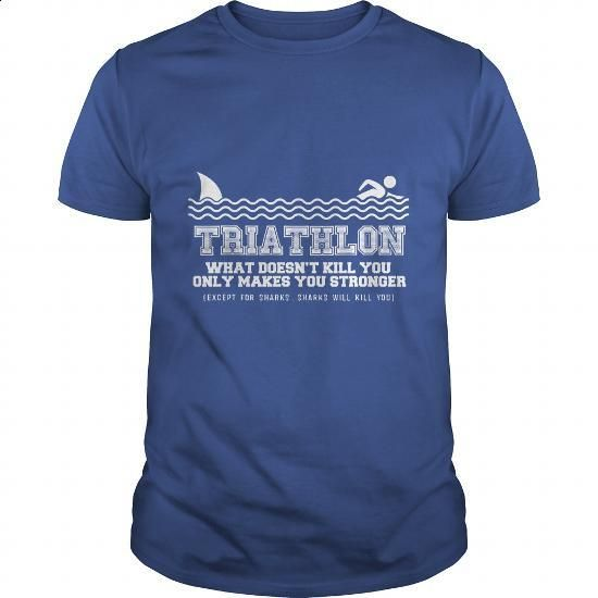 Triathlon Sharks will Get You - #cool hoodie #vintage t shirt. PURCHASE NOW => https://www.sunfrog.com/Funny/Triathlon-Sharks-will-Get-You-Royal-Blue-Guys.html?60505